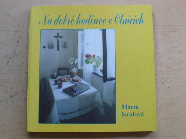 Marta Králová - Na dobré hodince v Otnicích (Otnice 2003) věnování autorky
