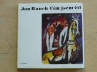 Bauch - Čím jsem žil (1980)