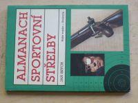 Brych - Almanach sportovní střelby (Svazarm 1990)