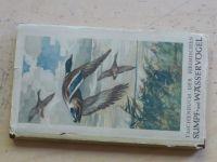 Greutz - Taschenbuch der Heimischen - Sumpf- und Waseservögel (1954) Vodní a mokřadní ptáci
