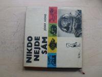 Hons - Nikdo nejde sám, il. Foll (1963)