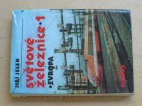 Jelen - Světové železnice 1 (1988)