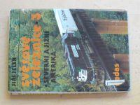 Jelen - Světové železnice 3 (1990)