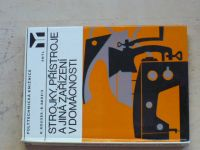 Rousek, Kareis - Strojky, přístroje a jiná zařízení v domácnosti (1981)