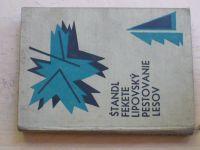 Štandl, Fekete, Lipovský - Pestovanie lesov (1966) slovensky