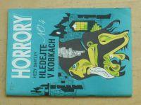 Bartley - Horrory No. 4 - Hledejte v kobkách (1993)