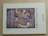 Josef Váchal - Erotikové (2001) Cyklus 20-ti kreseb