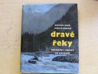 Malík, Samohýl - Dravé řeky - Vodákovy toulky po Kavkaze (1964)
