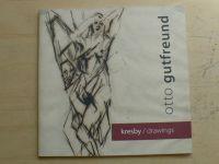 Otto Gutfreund - kresby / drawings - Katalog výstavy Praha 2006