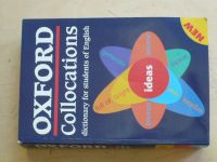 Oxford Collocations dictionary for students of English (2003)