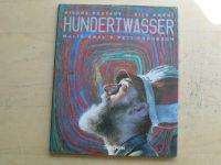 Restany - Síla umění - Hundertwasser - Malíř - král v pěti podobách (2004)