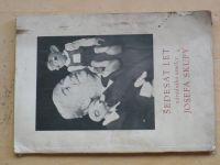 Šedesát let národního umělce Josefa Skupy (1952)