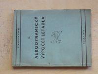 Sekanina - I. Aerodynamický výpočet letadla (1944)
