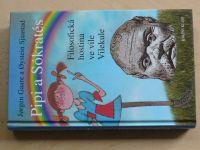 Gaare, Sjaastad - Pipi a Sókratés - Filosofická hostina ve vile Vilekule (2005)