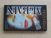 McBain - Zlatovláska (2000)