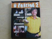 O češtině 2 (2008) kol. autorů