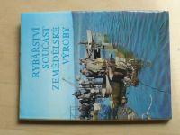 Rybářství součást zemědělské výroby (1983) ing. Reiser a kol.