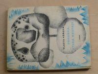 Váňová - Pohádka, která roztaje (SNDK 1964) il. Loskotová