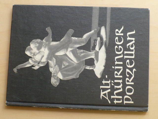 Starý Turínský porcelán (Alt-Thüringer porzellan) (1969)