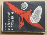 Dr. Novák - O vývoji Země a života na ní (Volné myšlenky 1936)