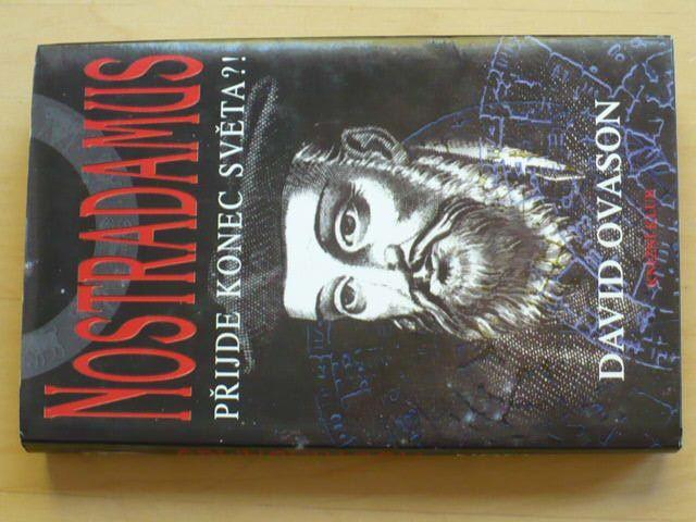 Ovason - Nostradamus - Přijde konec světa?! (1999)