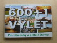 David, Valín - 600+1 výlet (1997)