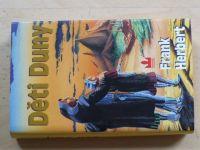 Frank Herbert - Děti Duny (2007)