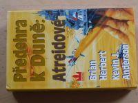 Herbert, Anderson - Předehra k Duně: Atreidové (2000)