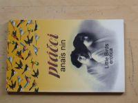 Nin - Ptáčci (1993) Little Birds erotica