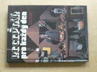 Podlaha, Brezina - Receptář pro každý den (1991)