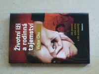 Chu - Životní lži a rodinná tajemství - Jak poznat sebe sama a žít svobodněji (2011)(