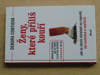 Contiová - Ženy, které příliš kouří (2012)