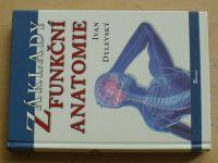 Dylevský - Základy funkční anatomie (2011)