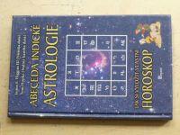 HIggins III., Hopke - Abeceda indické astrologie - Jak si vyložit vlastní horoskop (2006)