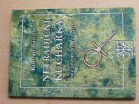 Kindl - Netradiční kuchařka bez jediného receptu (2004)