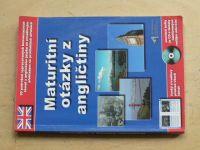 Maturitní otázky z angličtiny + CD s namluvenými texty (2004)