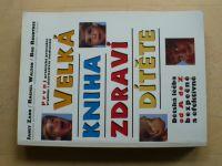 Velká kniha zdraví dítěte (1997)