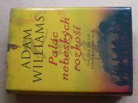 Williams - Palác nebeských rozkoší (2005)