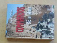 Patočka - Commandos - Bič na Tálibán (2009)