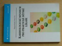 Rucki, Vít - Kardiologické minimum pro praktické dětské lékaře (2006)