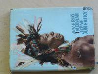 A. V. Frič - Indiáni Jižní Ameriky (1957)