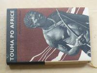 Bacchelli - Touha po Africe (1941)