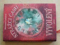 Curleyová - Strážci času - Vyvolený (2008)