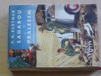 F. A. Elstner - Saharou a pralesem (1956) Aero Minor