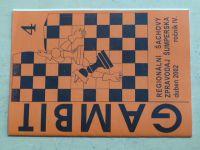Gambit - Regionální šachový zpravodaj Šumperska 4 (2002) ročník IV.