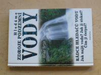 Herzán - Hledáme zdroje podzemní vody (2002) věnování a podpis autora