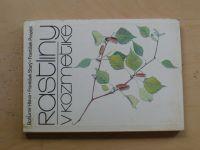 Hlava, Starý, Pospíšil - Rastliny v kozmetike (1988)