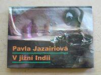 Jazairiová - V jižní Indii (2006)