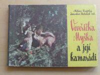 Rajský, Holeček ml. - Veveřička Myška a její kamarádi (1968)