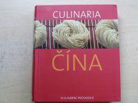 Schlotterová, Romeová - Culinaria - ČÍNA - Kulinární průvodce  (2011)